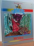 Moses (Hanna-Barbera's : The Greatest Adventure Stories from the Bible)