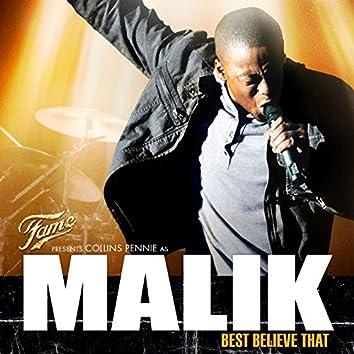 Fame presents Collins Pennie as Malik: Best Believe That