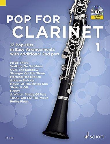 Pop For Clarinet 1: 12 Pop-Hits in Easy Arrangements. Band 1. 1-2 Klarinetten. Ausgabe mit Online-Audiodatei.