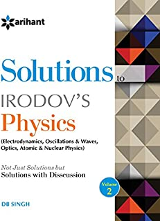 Discussioin on IE Irodov''s PROBLEMS IN GENERAL PHYSICS Disussion 2 (Electrodynamics, Oscillations & Sound, Optics & Modern Physics)