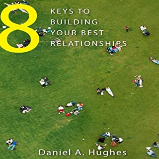 8 Keys to Building Your Best Relationships cover art