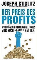 Der Preis des Profits: Wir muessen den Kapitalismus vor sich selbst retten! -