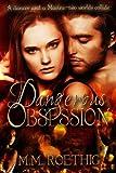 Dangerous Obsession: Taylor Family Saga