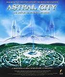 Astral city [Blu-ray]