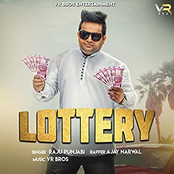 Lottery (feat. Ajay Narwal)