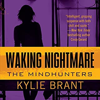 Waking Nightmare                   By:                                                                                                                                 Kylie Brant                               Narrated by:                                                                                                                                 Bronson Pinchot                      Length: 11 hrs and 18 mins     1 rating     Overall 5.0