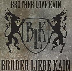 Bruder Liebe Kain [Import Allemand]
