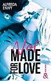 Not made for love - La nouvelle romance New Adult par l'autrice de