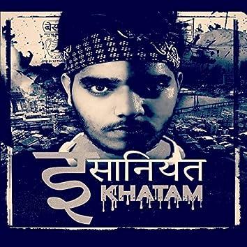 Insaniyat Khatam