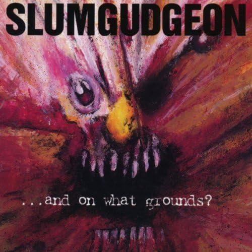 Slumgudgeon