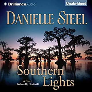 Southern Lights                   By:                                                                                                                                 Danielle Steel                               Narrated by:                                                                                                                                 Nick Podehl                      Length: 9 hrs and 13 mins     505 ratings     Overall 4.1