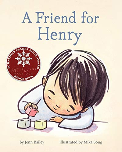 A Friend for Henry: (Books About Making Friends, Children's Friendship Books,...