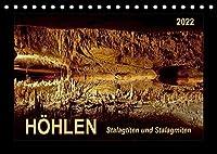 Hoehlen, Stalaktiten und Stalagmiten (Tischkalender 2022 DIN A5 quer): Hoehlen, Tropfsteinhoehlen und wunderschoene Stalagtiten und Stalagmiten (Monatskalender, 14 Seiten )