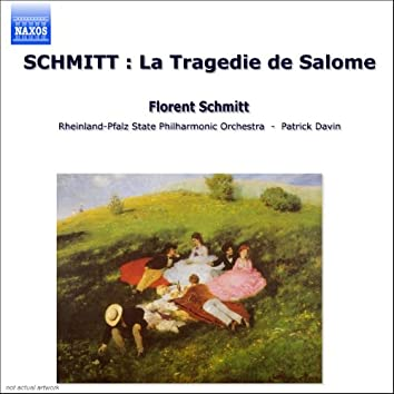 SCHMITT: Tragedie de Salome (La)