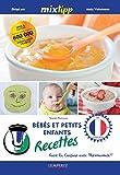 MIXtipp: Bébés et petits enfants Recettes (francais): faire la cuisine avec Thermomix (Kochen mit dem Thermomix)