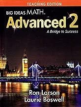Big Ideas Math Advanced 2 a Bridge to Success Teaching Edition