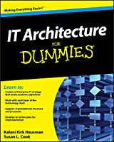 IT Architecture For Dummies (For Dummies (Computer/Tech))