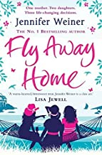 [Fly Away Home] (By: Jennifer Weiner) [published: June, 2011]