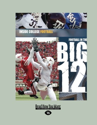 Football In The Big 12: Inside College Football