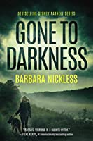 Gone to Darkness (Sydney Rose Parnell)