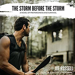 The Storm Before the Storm: A Novel of Preparedness and Survival audiobook cover art
