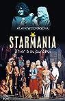 Starmania, d'hier à aujourd'hui par Wodrascka