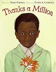 Thanks a Million by Nikki Grimes, illustrated by Cozbi A. Cabrera