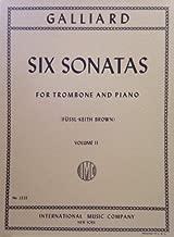 Galliard: Six Sonatas for Trombone and Piano (Volume II)