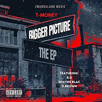 Bigger Picture - EP