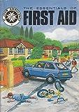 Essentials of First Aid ' St John Ambulance'