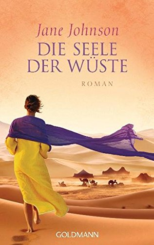 Die Seele der Wüste: Roman