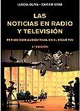 LAS NOTICIAS EN RADIO Y TELEVISION (FOTO,CINE Y TV-CINEMATOGRAFÍA Y TELEVISIÓN)