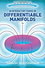 An Introductory Course on Differentiable Manifolds (Aurora: Dover Modern Math Originals)