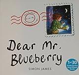 Journeys: Read Aloud Grade K Dear Mr. Blueberry