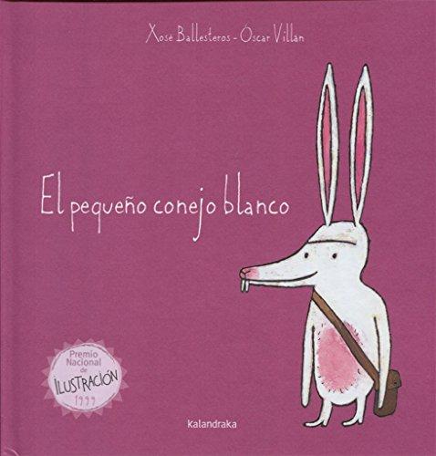 El pequeño conejo blanco (libros para soñar)