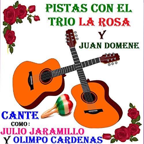 El Trio la Rosa & Juan Domené