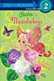 Barbie: Thumbelina (Barbie) (Step into Reading)