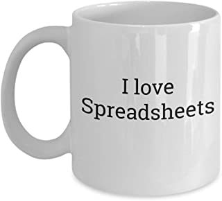 I love spreadsheets - Gift for Office Finance Worker HR - Coffee Tea Mug