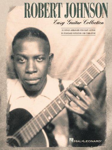 Robert Johnson: Easy Guitar Collection. Partituras para Guitarra