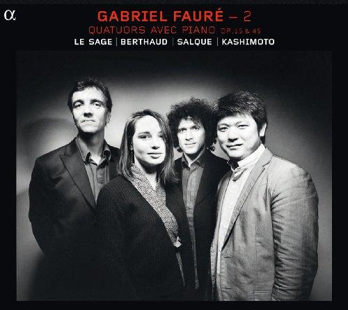 Faure: Obras De Camara Con Piano, Vol. Ii (Cuartetos Con Piano, Op. 15 Y 45) / Le Sage, Berthaud, Salque, Hashimoto