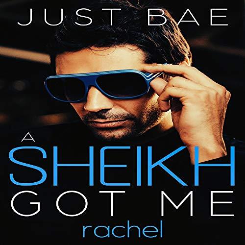 A Sheikh Got Me: Rachel: The Stolen Bride cover art