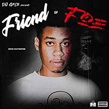 Friend Or A Foe
