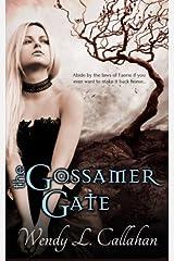 The Gossamer Gate Paperback