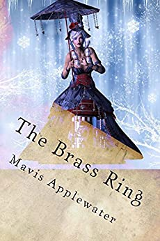 The Brass Ring (A Caitlin Calloway Mystery Book 1) by [Mavis Applewater]