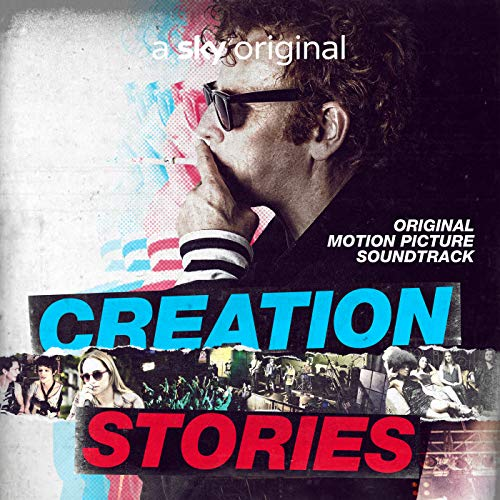 Creation Stories: Original Motion Picture Soundtrack