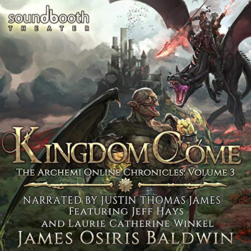 Kingdom Come: A LitRPG Dragonrider Adventure audiobook cover art