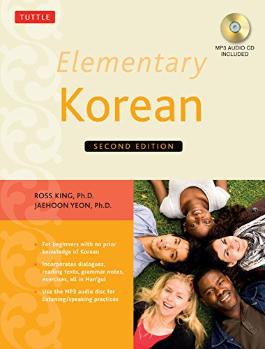 Compare Textbook Prices for Elementary Korean: Second Edition Includes Access to Website & Audio CD With Native Speaker Recordings Bilingual Edition ISBN 9780804844987 by King Ph.D., Ross,Yeon Ph.D., Jaehoon