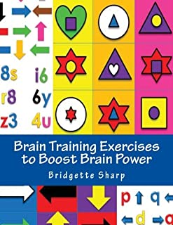 Brain Training Exercises to Boost Brain Power: for Improved Memory, Focus and Cognitive Function