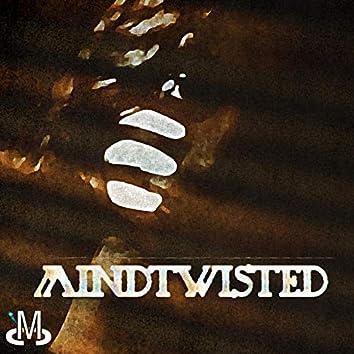 Mind Twisted