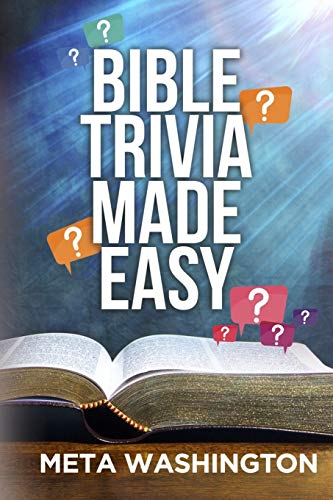 Compare Textbook Prices for Bible Trivia Made Easy Illustrated Edition ISBN 9798612027331 by Washington, Meta